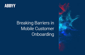 ABBYY Mobile Web Capture SDK | See What Simpler Mobile Customer Onboarding Processes Look Like