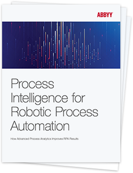 Process Intelligence for RPA - ABBYY White Paper